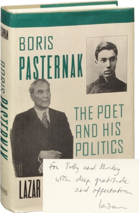 Boris Pasternak: The Poet and His Politics (Signed First Edition). Boris Pasternak, Lazar Fleishman