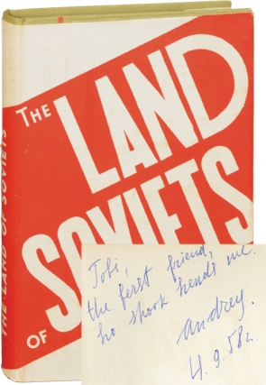The Land of Soviets: The Country and the People (Signed First Edition). N. Mikhailov, A. Denisov,...