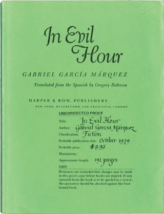 In Evil Hour (Uncorrected Proof). Gabriel Garcia Marquez, Gregory Rabassa