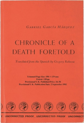 Chronicle of a Death Foretold (UK Uncorrected Proof). Gabriel Garcia Marquez, Gregory Rabassa,...