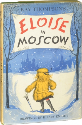 Eloise in Moscow (First UK Edition). Kay Thompson, Hilary Knight