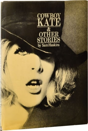Cowboy Kate and Other Stories (Signed Limited Edition). Sam Haskins