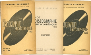 Hot Discographie Encyclopedique, Volumes 1-3 (First French Edition). Charles Delaunay, Kurt Mohr,...