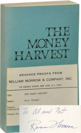 The Money Harvest (Signed Uncorrected Proof). Ross Thomas