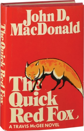 The Quick Red Fox (First American Hardcover Edition). John D. MacDonald