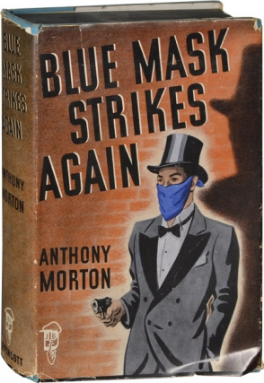 Blue Mask Strikes Again [Versus the Baron] (First Edition). John Creasey, Anthony Morton