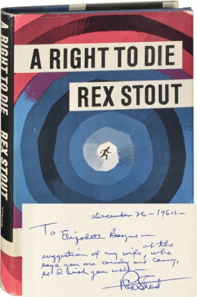 A Right to Die (Signed First Edition). Rex Stout