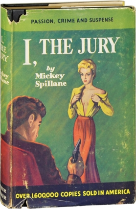 I, the Jury (First UK Edition). Mickey Spillane