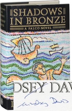 Shadows in Bronze (First UK Edition, signed). Lindsey Davis