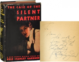The Case of the Silent Partner (First Edition, inscribed to one of Gardner's secretaries). Erle...