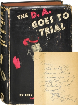 The D.A. Goes to Trial (First Edition, inscribed). Erle Stanley Gardner