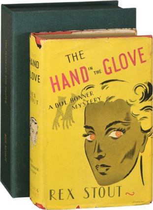 The Hand in the Glove (First Edition). Rex Stout