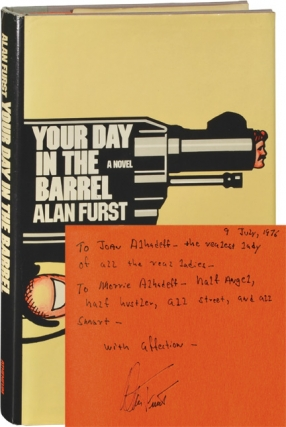 Your Day in the Barrel (Signed First Edition). Alan Furst