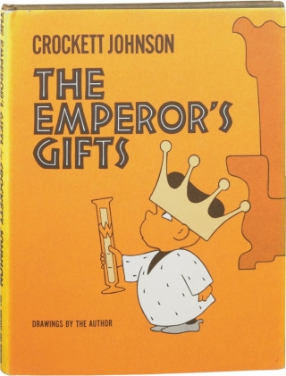 The Emperor's Gifts (First Edition). Crockett Johnson