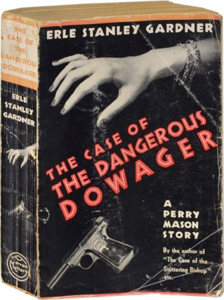 The Case of the Dangerous Dowager (First Edition, Uncorrected Proof). Erle Stanley Gardner