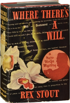 Where There's a Will (First Edition). Rex Stout