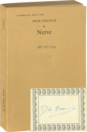 Nerve (Uncorrected Proof of the First UK Edition). Dick Francis