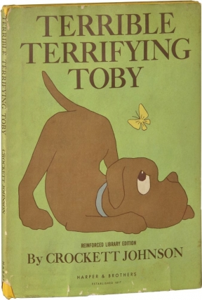 Terrible Terrifying Toby (First Edition). Crockett Johnson