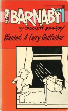 Barnaby #1: Wanted: A Fairy Godfather (Vintage Paperback). Crockett Johnson