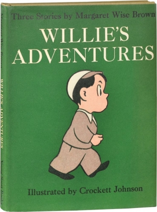 Willie's Adventures (First Edition). Margaret Wise Brown, Crockett Johnson