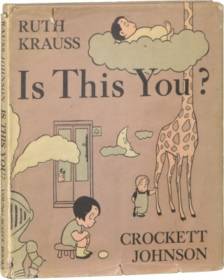 Is This You (First Edition). Ruth Krauss, Crockett Johnson, illustrations