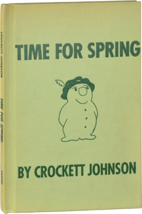 Time for Spring (First Edition). Crockett Johnson