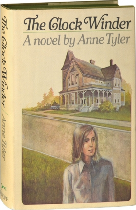 The Clock Winder (First Edition). Anne Tyler