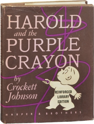 Harold and the Purple Crayon (First Edition, library issue). Crockett Johnson