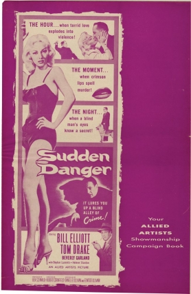 Sudden Danger (Original Film Pressbook). Hubert Cornfield, Tom Drake Bill Elliott, Beverly Garland, director, starring.