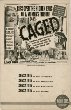 Caged (Original Film Pressbook). Virginia Kellogg, Bernard C. Schoenfeld, John Cromwell, Agnes Moorehead Eleanor Parker, Jan Sterling, screenwriter story, director, starring.