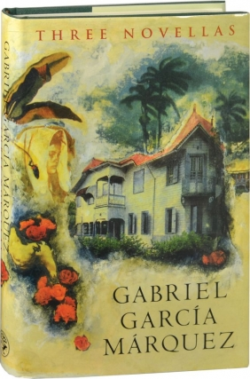 Three Novellas (First UK Edition). Gabriel Garcia Marquez