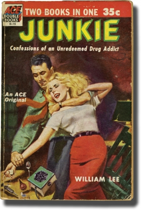 Junkie: Confessions of an Unredeemed Drug Addict (First Edition, inscribed to Allen De Loach)....