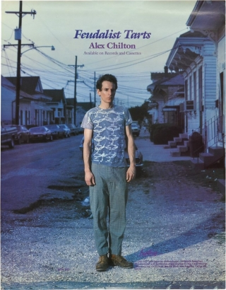 Feudalist Tarts (Original poster for the 1985 EP release). Alex Chilton, John Miller, artist,...