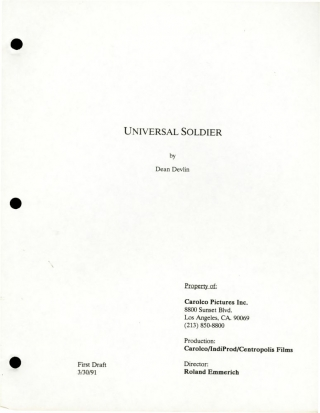Universal Soldier (Two draft scripts for the 1992 film). Roland Dean Devlin Emmerich, Richard...
