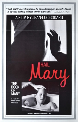 Hail Mary (Original poster for the 1985 film). Jean-Luc Godard