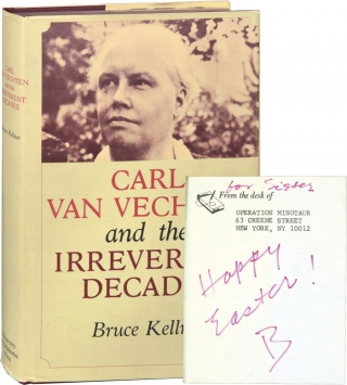 Carl Van Vechten and the Irreverent Decades (Signed First Edition, actress Ruth Ford's copy). Ruth Ford, Bruce Kellner.