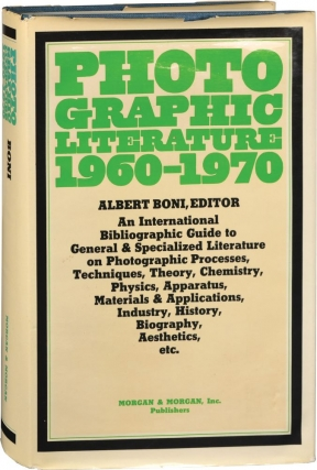 Photographic Literature, 1960-1970 (First Edition). Albert Boni