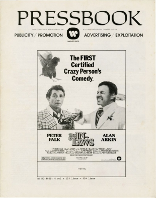 The In-Laws (Original Film Pressbook). Arthur Hiller, Andrew Bergman, Alan Arkin Peter Falk, Nancy Dussault, Richard Libertini, director, screenwriter, starring.