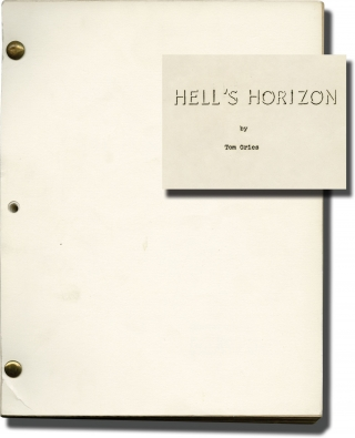 Hell's Horizon (Original screenplay for the 1955 film). Tom Gries, Wray Davis, Bill Williams John Ireland, Marla English, writer director, producer, starring.