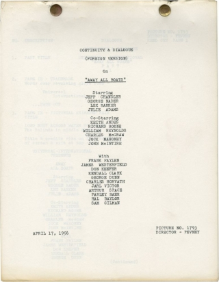 Away All Boats (International Post-production script for the 1956 film). Joseph Pevney, Ted...