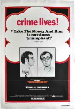 Take the Money and Run (Original poster for the 1969 film). Woody Allen, screenwriter director, starring.