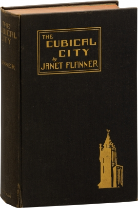 The Cubical City (First Edition). Janet Flanner