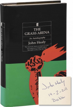 The Grass Arena (First UK Edition, signed by the author in Dublin). John Healy