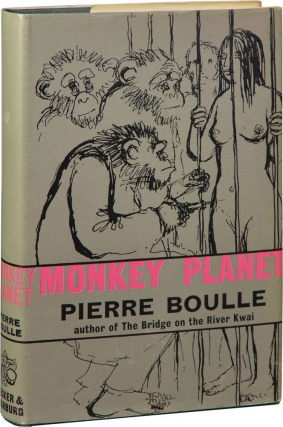 Monkey Planet [Planet of the Apes] (First UK Edition). Pierre Boulle.