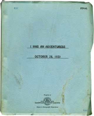 I Was an Adventuress (Original screenplay for the 1940 film). Gregory Ratoff, Don Ettlinger Karl...