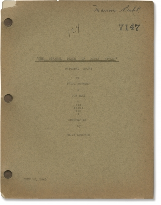 The Strange Death of Adolph Hitler (Original screenplay for the 1943 film). James Hogan, Joe May...