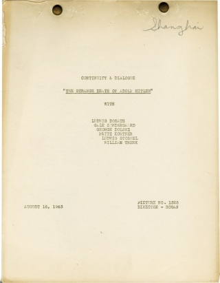 The Strange Death of Adolph Hitler (Post-production script for the 1943 film). James Hogan, Joe...