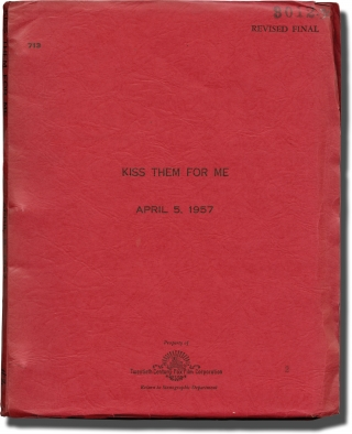 Kiss Them for Me (Original screenplay for the 1957 film). Stanley Donen, Julius Epstein, Luther...