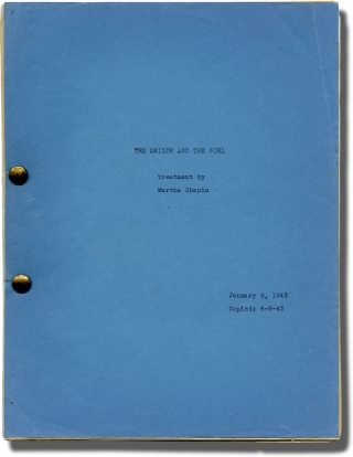 The Sailor and the Girl (Original treatment script for an unproduced film). Martha Chapin,...