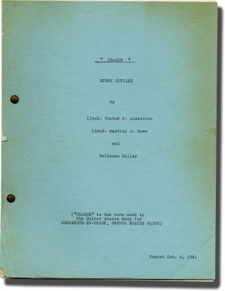 CinCUS (Original screenplay for an unproduced film). Welbourn Kelley, Lieut. Hartley E. Howe...